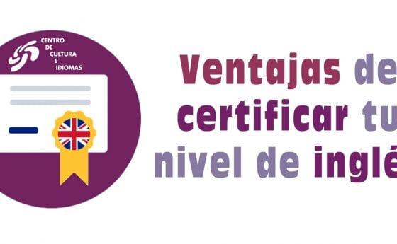 Examen TOEFL: Ventajas de certificar tu nivel de inglés