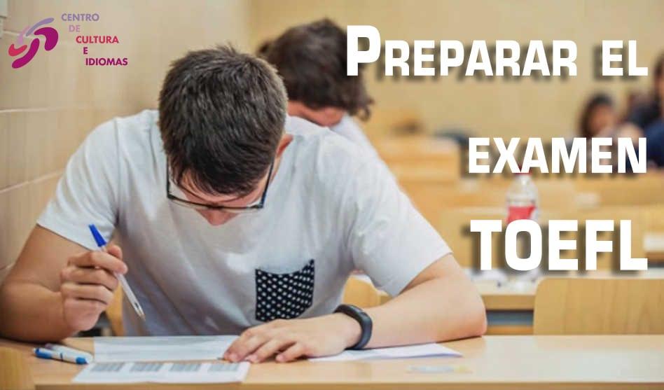 Preparar el examen TOEFL