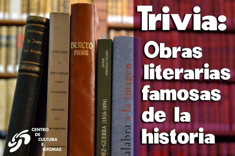 Trivia: Obras literarias famosas de la historia