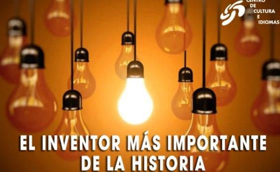 El inventor más importante de la historia