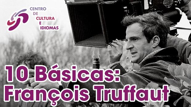 10 Básicas: François Truffaut