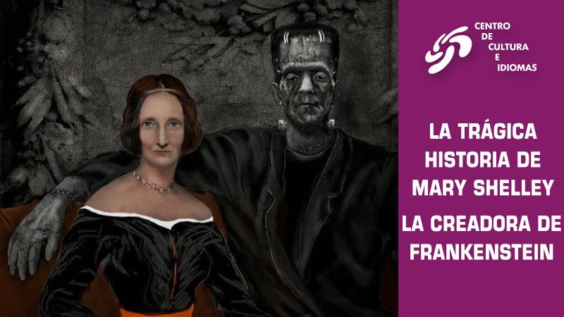 La trágica historia de Mary Shelley, la creadora de Frankenstein
