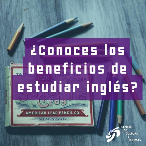 ¿Conoces los beneficios de estudiar inglés?